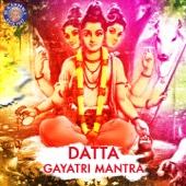 Datta Gayatri Mantra - 108 Times - EP