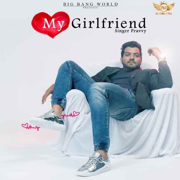 My Girlfriend - Single | Pravvy
