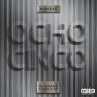 Ocho Cinco (feat. Yellow Claw) - DJ Snake