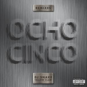 DJ Snake, Yellow Claw – Ocho Cinco (Mike Cervello Remix)