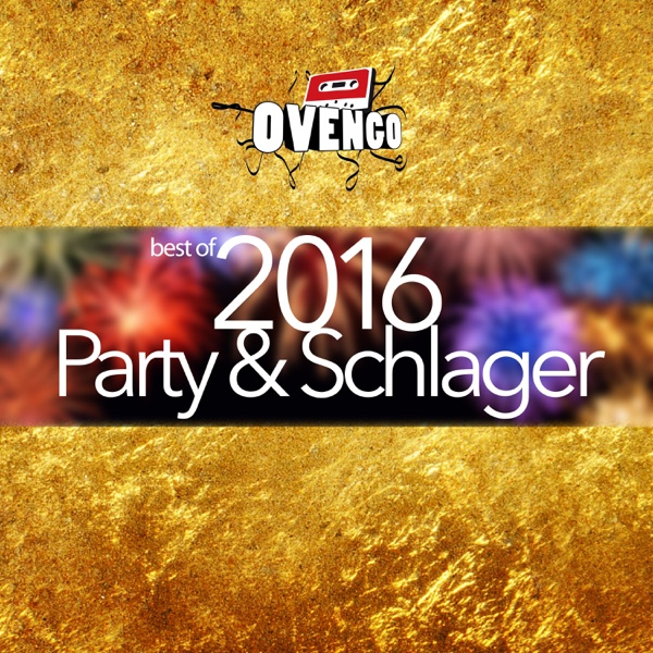 Ovengo Hits best of Party & Schlager 2016 | Various Artists