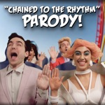 """""""Chained To the Rhythm"""" Parody of Katy Perry"""