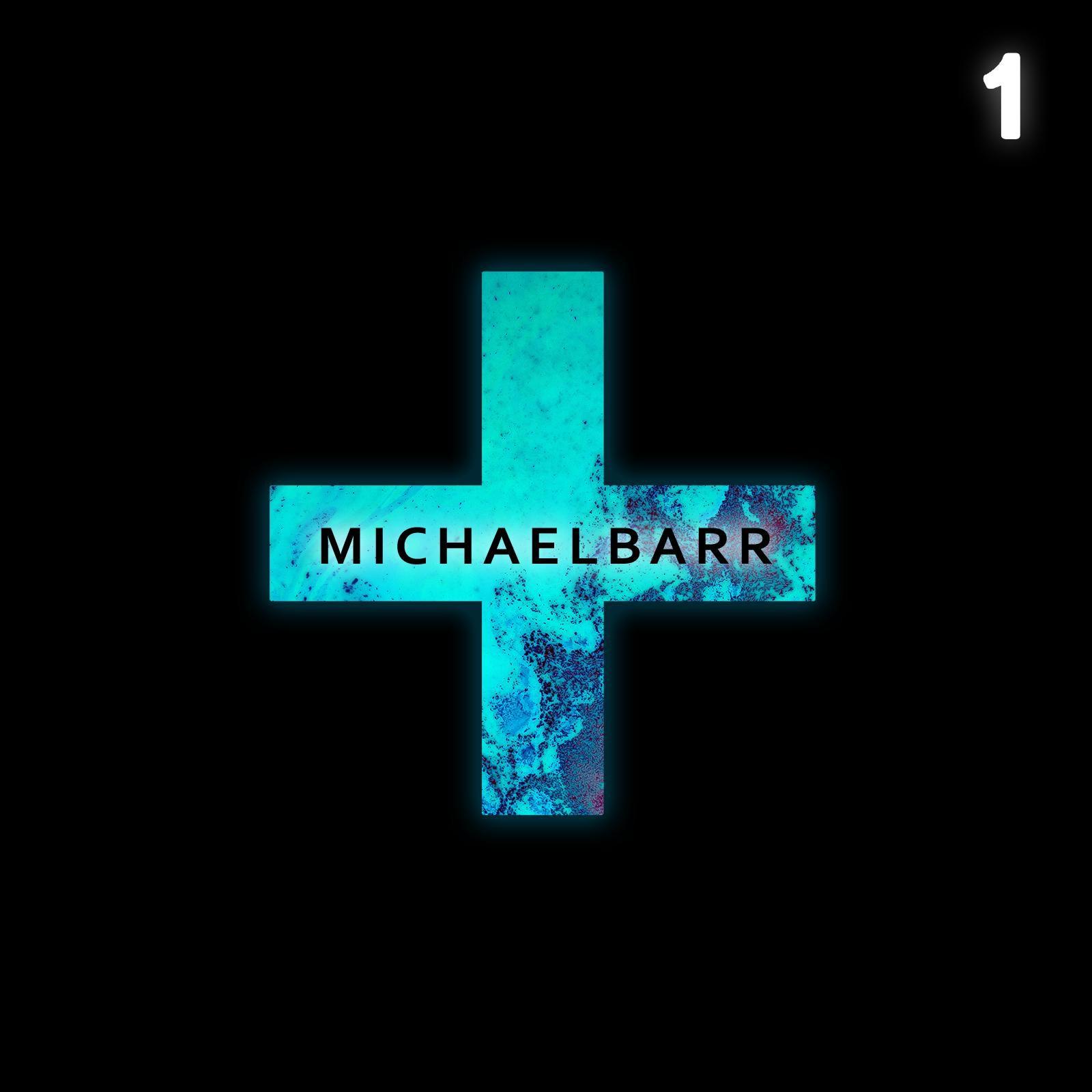 Michael Barr - +1 [EP] (2017)