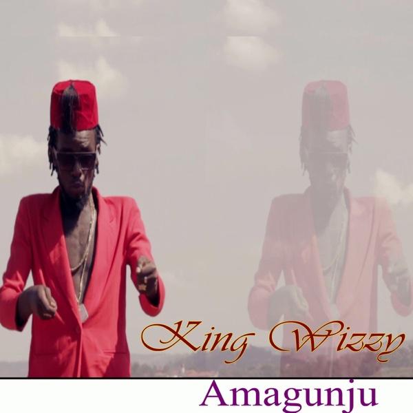 Amagunju - EP | King Wizzy
