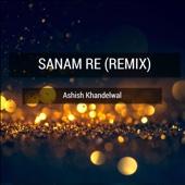 Sanam Re (Remix)