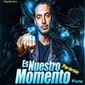 Es Nuestro Momento (Trap Version) [feat. J Balvin] - Single