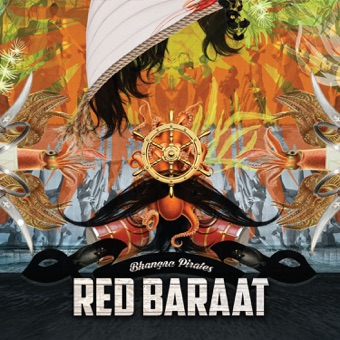 Bhangra Pirates – Red Baraat