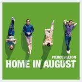 Pierce Fulton - Home in August (Original Mix) скачать бесплатно и слушать онлайн