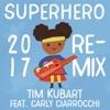 Superhero 2017 Remix