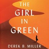 The Girl in Green (Unabridged) - Derek B. Miller Cover Art
