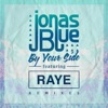 By Your Side (feat. RAYE) [Remixes, Pt. 2] - Single, Jonas Blue
