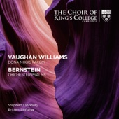 Britten Sinfonia, Choir of King's College, Cambridge & Stephen Cleobury - Vaughan Williams: Dona Nobis Pacem - Bernstein: Chichester Psalms  artwork