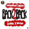 Back 2 Back - Single, Mayorkun, Dremo, Ichaba & Davido