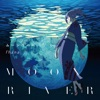 Moonriver (Anime Version) - EP