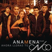 Ana Mena - Ahora Lloras Tú (feat. CNCO) portada