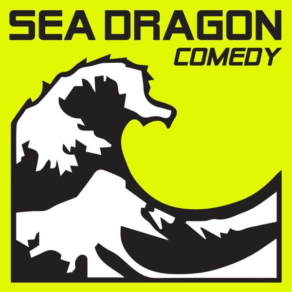 Sea Dragon Comedy Podcast