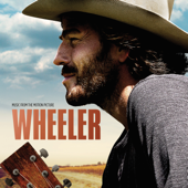 Wheeler (Music from the Motion Picture)