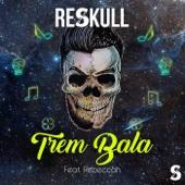 Trem Bala Cover Remix (feat. Rebeccah)
