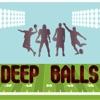 Deep Balls