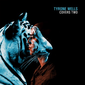Covers Two – EP – Tyrone Wells