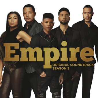 Empire: Original Soundtrack, Season 3 – Empire Cast