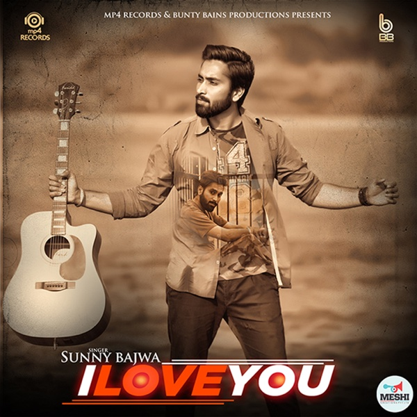 I Love You - Single | Sunny Bajwa
