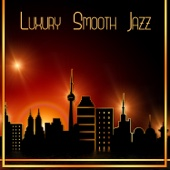 Luxury Smooth Jazz: Elegant Music for Dinner Party & Restaurant, Meeting Friends with Wine, Gold Jazz & Instrumental Piano Bar