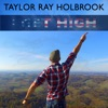 I Get High - Single, Taylor Ray Holbrook