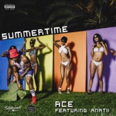 Summertime (feat. Anatii) - Ace