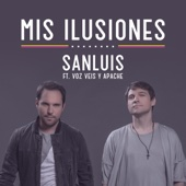 Mis Ilusiones (feat. Voz Veis y Apache)