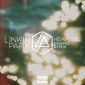 Heavy (feat. Kiiara) [Disero Remix] - Single