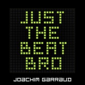 Just the Beat Bro - EP