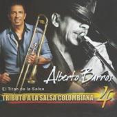 Tributo a la Salsa Colombiana 4 - Alberto Barros
