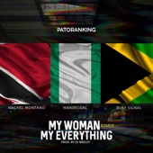 My Woman, My Everything (feat. Machel Montano, Wande Coal & Busy Signal) [Remix] - Patoranking
