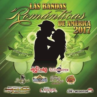 Las Bandas Románticas De América 2017 – Various Artists