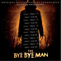The Bye Bye Man - Official Soundtrack