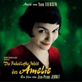 Die fabelhafte Welt der Amelie (Das Original-Hörspiel zum Film)