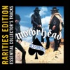 Ace of Spades (Rarities Edition), Motörhead
