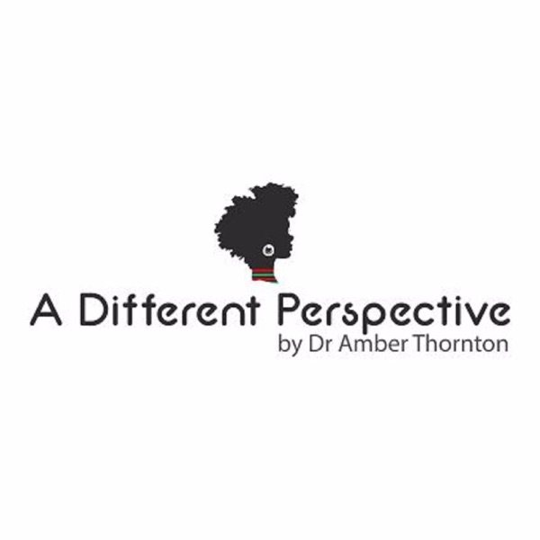A Different Perspective | Dr. Amber Thornton