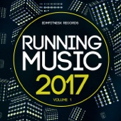 Running Music 2017 Vol. 1