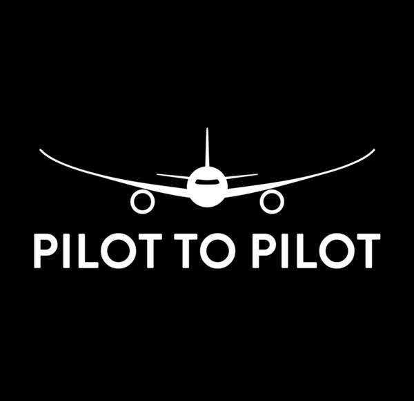 Pilot to Pilot
