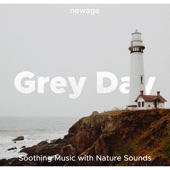 Grey Day - Soothing Music with Nature Sounds to Lull you into a Deep Sleep