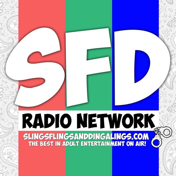 Slings, Flings, and Dingalings - SFD Radio Network - Sex Radio