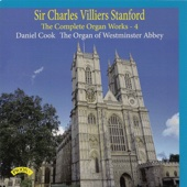 Stanford: The Complete Organ Works, Vol. 4
