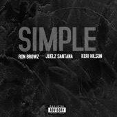 Simple (Remix) [feat. Juelz Santana & Keri Hilson] - Single