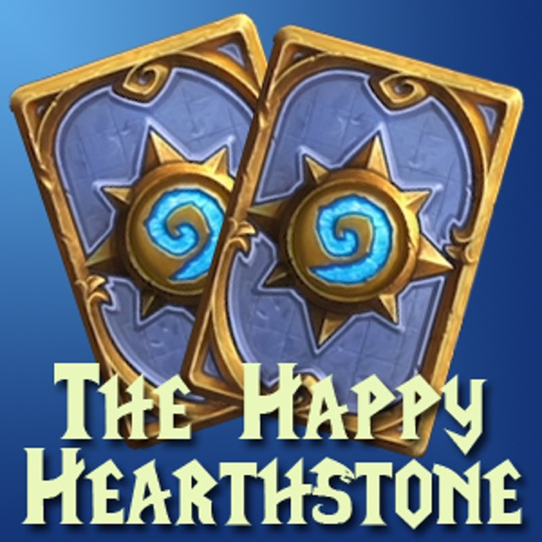 The Happy Hearthstone's Podcast