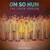 Om So Hum (The Choir Version)