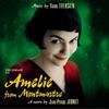 Amelie from Montmartre (Original Soundtrack), Yann Tiersen