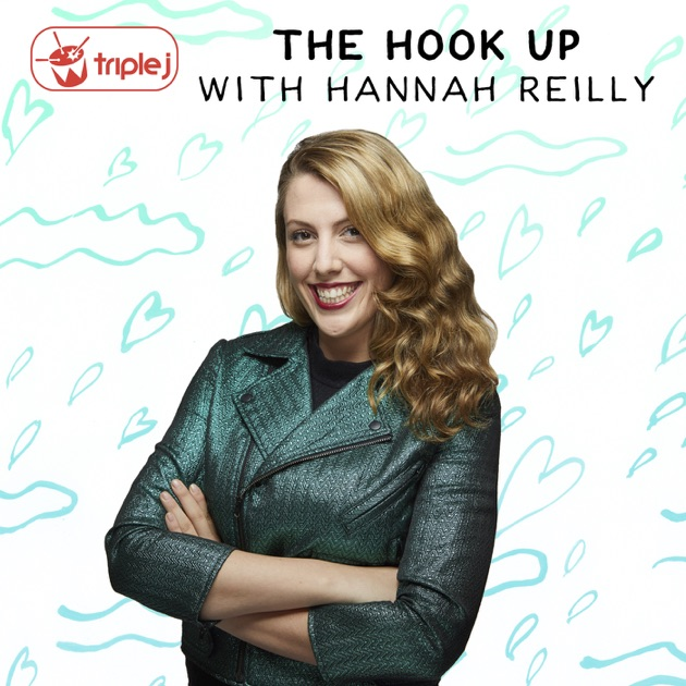 the hook up triple j podcast Spent a bit of time last night with wonderful radio host hannah reilly and clinical psychologist ben buchanan on triple j's 'the hook up' talking about the vari.