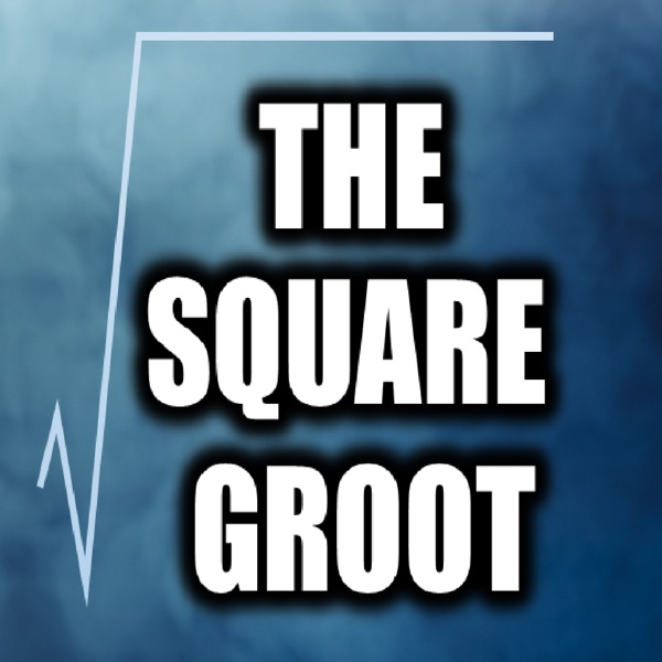 The Square Groot Podcast